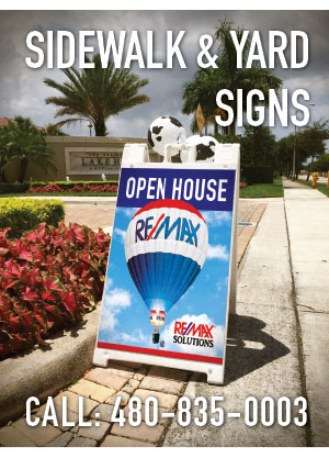 yard signs, a-frame signs, sidewalk signs from professional printing and sign company in Mesa Arizona AZ.